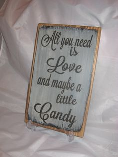 Rustic Wedding Sign.  So true!