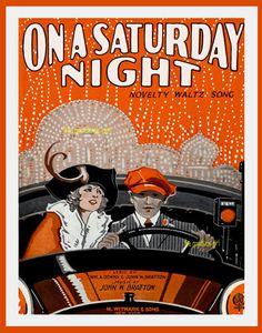 SATURDAY NIGHT Vintage car antique old fashion auto 8x10 sheet music Art print #ArtDeco