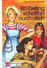 90404 Kolnberger, Evelyne:  Ein Zwilling schafft es auch allein ;