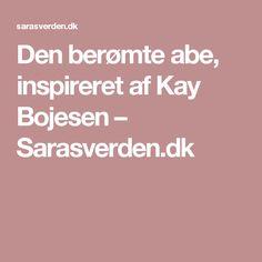 Den berømte abe, inspireret af Kay Bojesen – Sarasverden.dk