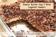 Peanut Butter Cup & Oreo Layered Dessert-no bake!