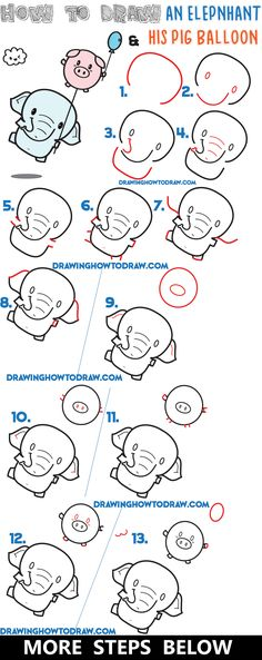 How to Draw a Cute Kawaii / Chibi Elephant Holding a Pig Balloon Easy Steps Drawing Lesson for Kids - How to Draw Step by Step Drawing Tutorials Doodle Drawings, Cartoon Drawings, Easy Drawings, Doodle Art, Pig Balloon, Elephant Balloon, How To Draw Balloons, How To Draw Steps, How To Draw Kids