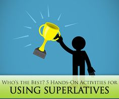 Who's the Best? 5 Hands-On Activities for Using Superlatives