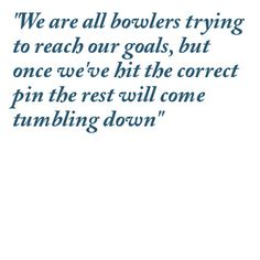 Famous quotes about 'Bowling' - QuotationOf . COM