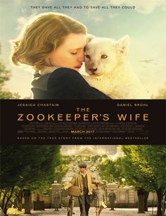 The Zookeeper's Wife - the movie, starring Jessica Chastain and Daniel Brühl, tells the real-life account of keepers of the Warsaw Zoo, Antonina and Jan Zabinski, who helped save hundreds of people and animals during the WW II German invasion. Great Movies, New Movies, Movies To Watch, Movies Online, 2017 Movies, Movies Free, Movies Point, Awesome Movies, Funny Movies