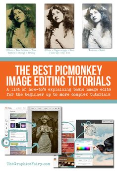 Best PicMonkey Image Editing Tutorials - The Graphics Fairy. Great techniques to use with Vintage images or photos. You can make so many fun crafts or digital collages with Picmonkey!