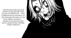 Tokyo Ghoul Quote Picture from Tokyo Ghoul. Quote from Takizawa Seidou 217964 Light Of Life, Light In The Dark, Tokyo Ghoul Takizawa, Tokyo Ghoul Quotes, Tokyo Ghoul Pictures, Tokyo Ghoul Wallpapers, Tokyo Ghoul Manga, Manga Quotes, Good Manga