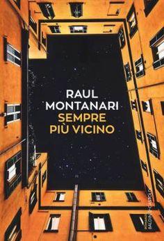 """Mistero e misoginia in """"Sempre più vicino"""" di Raul Montanari"""