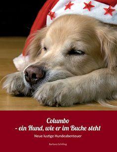 der Hund, der niemals meckerte ... ;-) https://www.amazon.de/Columbo-Buche-steht-lustige-Hundeabenteuer-ebook/dp/B01MYQ34XP/ref=sr_1_3?s=books&ie=UTF8&qid=1491290135&sr=1-3&keywords=barbara+schilling
