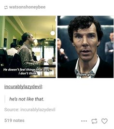 in the I Love You gif, some theorise he smiles a bit at the end. If so, that scene isn't The Final Problem: it's the moment Sherlock realises that Caring is an Advantage. (or it could be it just feels right, getting it off his chest, but…)