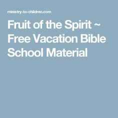fruit of the spirit free vacation bible school material