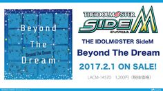 THE IDOLM@STER SideM「Beyond The Dream」視聴動画