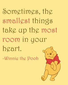 Inspirational Quote: Sometimes, the smallest things take up the most room in your heart Winnie the Pooh, Home Decor, Nursery, 8x10 Art Print by NestedExpressions, $15.00