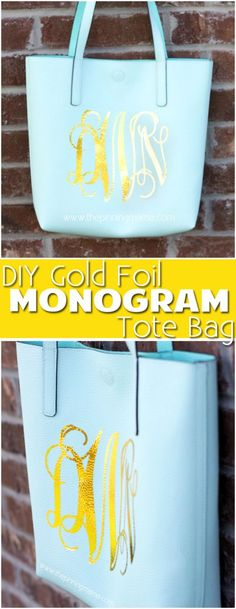 Easy DIY Gold Foil Monogrammed Tote bag! Perfect simple craft project that you can use everyday! Make this with your Silhouette CAMEO or Cricut!