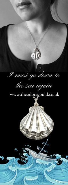 I must go down to the sea again.  Large silver seashell pendant by Theodora Gould.