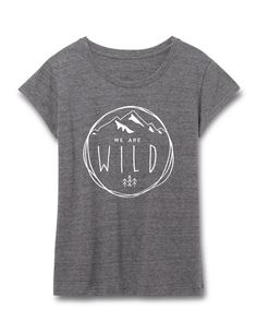 WILD MOUNTAIN APPAREL WE ARE WILD GRAY TEE