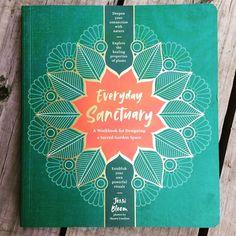 Book Love: The Everyday Sanctuary Workbook - A Magical Life Sacred Garden, Love Garden, Nature Crafts, Finding Peace, Garden Planning, Organic Gardening, Bloom, Instagram Posts, Fun