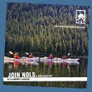 NOLS - National Outdoor Leadership School. Great for learning outdoor skills for all ages.