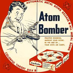 Advertisement for an old toy for teaching children to accurately drop atom bombs