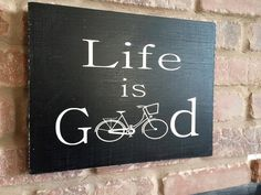 Life Is Good Bicycle Sign