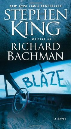 Blaze by Stephen King. He wrote under the name of Richard Bachman to make sure it was the name Stephen King that was selling the books, if ya know what I mean. I love this book and I bought it for my dad as a gift Steven King, Stephen King Books, Used Books, Books To Read, My Books, Karma, Roman, Albin Michel, Science Fiction