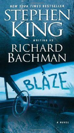 Blaze: A Novel by Richard Bachman,http://www.amazon.com/dp/1416555048/ref=cm_sw_r_pi_dp_Bva8sb1CCYAVRR9E