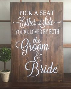 Rustic Wood Wedding Sign / Pick A Seat Not A Side Sign / Rustic Wedding Decor / Country Weddi. Rustic Wood Wedding Sign / Pick A Seat Not A Side Sign / Rustic Wedding Decor / Country Wedding, Wood Wedding Decorations, Rustic Wedding Signs, Decoration Table, Diy Wedding, Wedding Ideas, Wedding Venues, Wedding Ceremony, Camo Wedding, Wedding Quotes