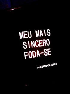 my sincerest fuck off. More Than Words, Some Words, Monólogo Interior, Sentences, Texts, Me Quotes, Lyrics, Funny Memes, Wisdom