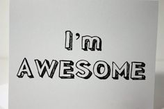 I'm Awesome You're Welcome funny snarky humorous card, by ladybugonaleaf, $3.25