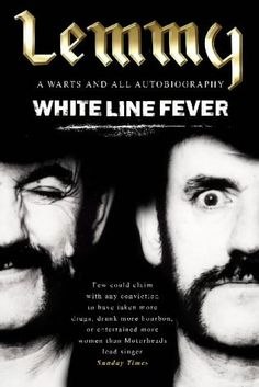 White Line Fever by Lemmy