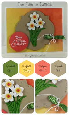 "Sweet Easter Card taking the ""Blessed Easter"" Stamp Set and turning the tulips into daffodils! Video on the blog."