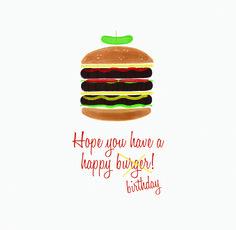 Happy burger, I mean birthday .  http://www.eventure.com  #hamburger #birthdaycards #happybirthday #toppings #bbq #eventure #design #cards