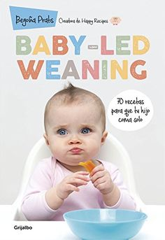 Prevent Obesity In Kids - Baby-led weaning : 70 recetas para que tu hijo coma solo Baby Led Weaning, Childhood Obesity, Anxiety In Children, Homemade Baby Foods, Healthy Kids, Childcare, Kids And Parenting, Baby Food Recipes, Your Child