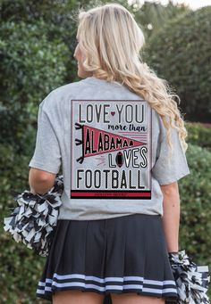 Love You More Than Alabama (Grey) - Short Sleeve