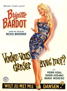 Brigitte Bardot in Voulez-vous danser avec moi, 1960 Vintage French Posters, French Vintage, Old Movie Posters, Classic Movie Posters, Cinema Posters, Brigitte Bardot Movies, Bridget Bardot, Robert Palmer, Old Movies