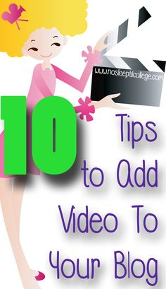 10 Tips for Adding #Video to Your Blog