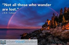 """""""Not all those who wander are lost."""" J.R.R. Tolkien  #Travel #Quote #Photo"""