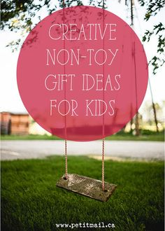 7 Creative Non-Toy Gift Ideas For Kids