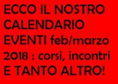 Calendario Eventi feb/marzo 2018...Molta carne al fuoco!