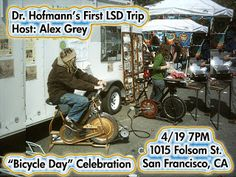"""Bicycle Day"" Celebration of Dr. Hofmann's first LSD Trip. eARTh heART"