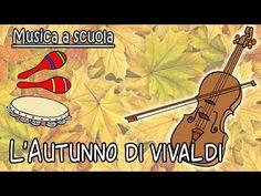 Autunno all'infanzia - suoniamo Vivaldi con gli strumenti musicali - YouTube Vocal Lessons, Canti, Music Station, Teaching Music, School Fun, Four Seasons, Music Videos, Homeschool, Crafts For Kids