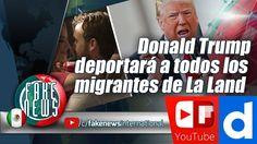 """Donald Trump deportará a todos los migrantes de La Land porque """"quitan t..."""