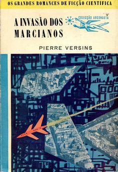Colecção Argonauta: nº 38 - A Invasão dos Marcianos - Lima de Freitas