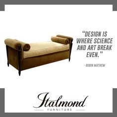 EAT. DESIGN. SLEEP. REPEAT.  #ItalmondFurniture #FurnitureDesign #DesignQuotes