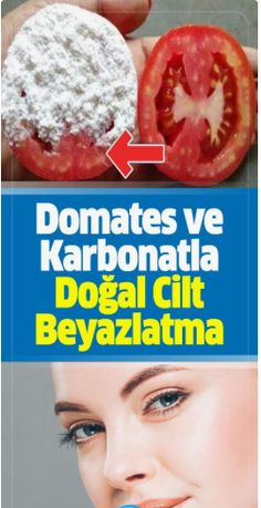 Domates ve Karbonatla Doğal Cilt Beyazlatma Kürü Natural Skin Whitening Treatment with Tomatoes and Carbonate # Skincare # ciltgüzellik # Female # Maintenance Homemade Face Masks, Homemade Skin Care, Tomato Mask, Face Lightening, Baking Soda Mask, Natural Skin Whitening, Teeth Whitening, Skin Care Masks, Skin Structure