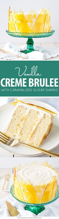 Creme Brûlée Cake - layer cake recipe with vanilla bean cake, vanilla custard and caramel sugar shards | by Olivia Bogacki for TheCakeBlog.com