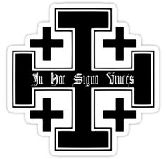 "In Hoc Signo Vince's Cross | Jerusalem cross (Black), In hoc signo vinces"" Stickers by five5six ..."