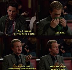 How I Met Your Mother--overflowing with awesome Tv Quotes, Best Quotes, Funny Quotes, Funny Memes, Hilarious, Awesome Quotes, Ted Himym, Himym Memes, Barney Stinson Quotes