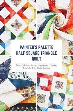 Painter's Palette – Colorful Half Square Triangle Quilt – Riley Blake Designs Half Square Triangle Quilts, Square Quilt, Palette, Riley Blake, Free Motion Quilting, Quilt Making, Creative Inspiration, Projects To Try, Cross Stitch