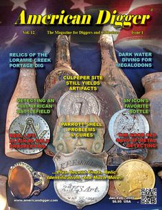 American Digger the best historical, metal detecting and relic hunting magazine in print!